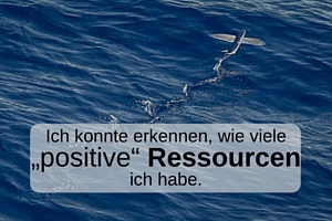 positive Ressourcen