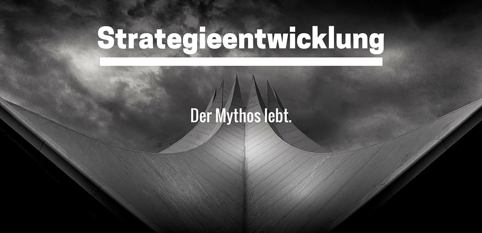 StrategieentwicklungMythos